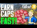 How To Get A TON OF CAPS In Fallout 76! (Fastest Way To Earn Caps)