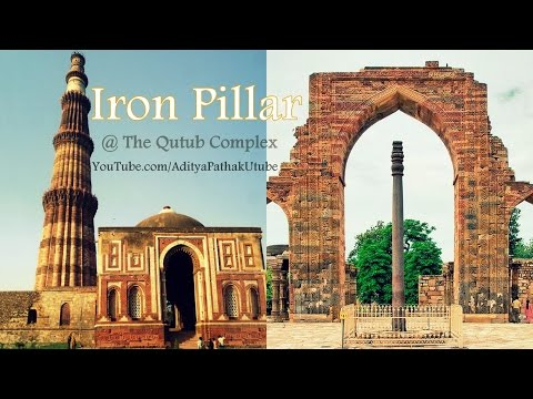 Iron Pillar, Screens and other Architectural features @ Qutub Complex - Ep6