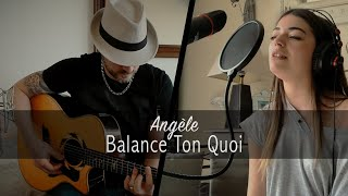 Angèle - Balance Ton Quoi [Willy & Carole Saint-Loubert]