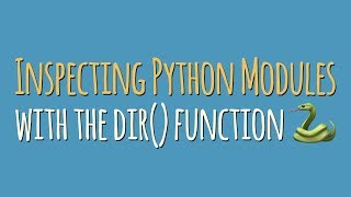 """Inspecting Python Modules and Classes With """"dir()"""" And """"help()"""""""