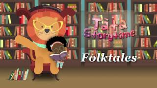 Tata Storytime Folktales Trailer | narrated animated fable fairy tales for kids