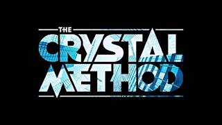 The Crystal Method (Full Album)