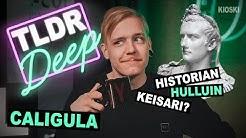 Caligula - TLDRDEEP