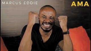 Marcus Eddie's AMA