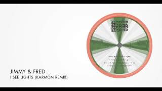 Jimmy & Fred - I See Lights (Karmon Remix) | Exploited