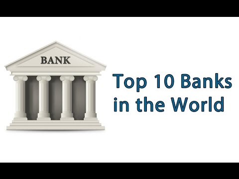 Top 10 Banks In The World - List of famous Banks in the world