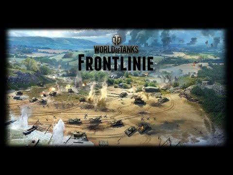 Let's Play World of Tanks | Neuer Modus: Frontlinie [ German - Gameplay - Deutsch ]