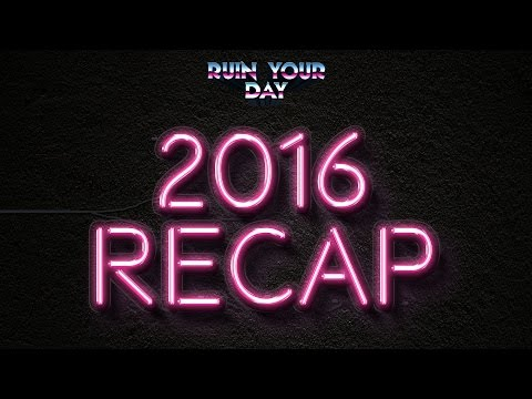 RUIN YOUR DAY 2016 RECAP with AVOCADO and CLAYTON