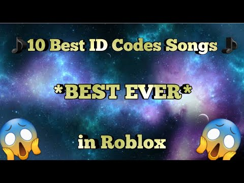 ♪ 10 Best ID Song Codes ♪ In Roblox 2019