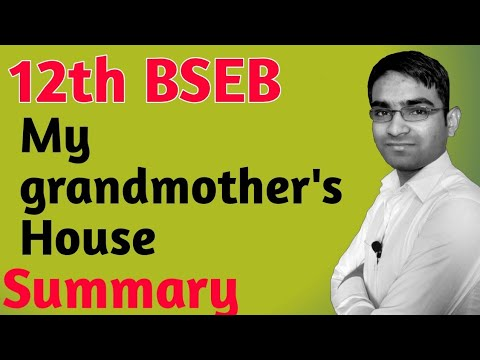 Important Summary यहां से पढ़िए ! 12th 100marks poetry My grandmother's house for BSEB exam
