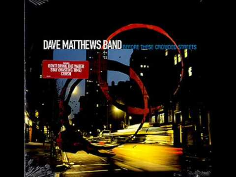 Dave Matthews Band - The Dreaming Tree