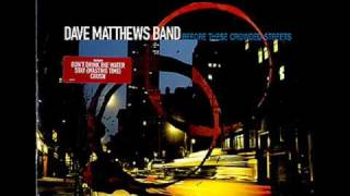 Watch Dave Matthews Band The Dreaming Tree video