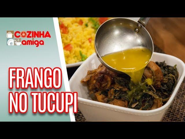 Frango no Tucupi - Patrícia Gonçalves | Cozinha Amiga (13/03/19)