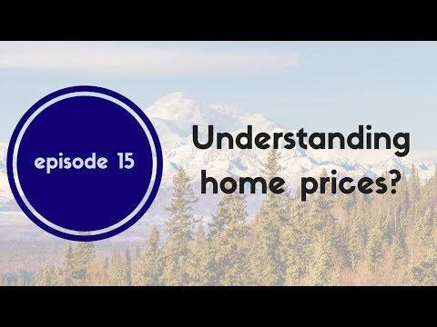 Alaska Real Estate Talk - Episode 15
