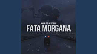 Download Fata Morgana Mp3 and Videos