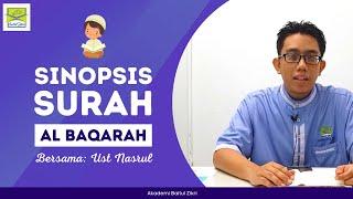 Download 🔴 SINOPSIS SURAH AL BAQARAH: USTAZ NASRUL | SURAH TERPANJANG DALAM QURAN !