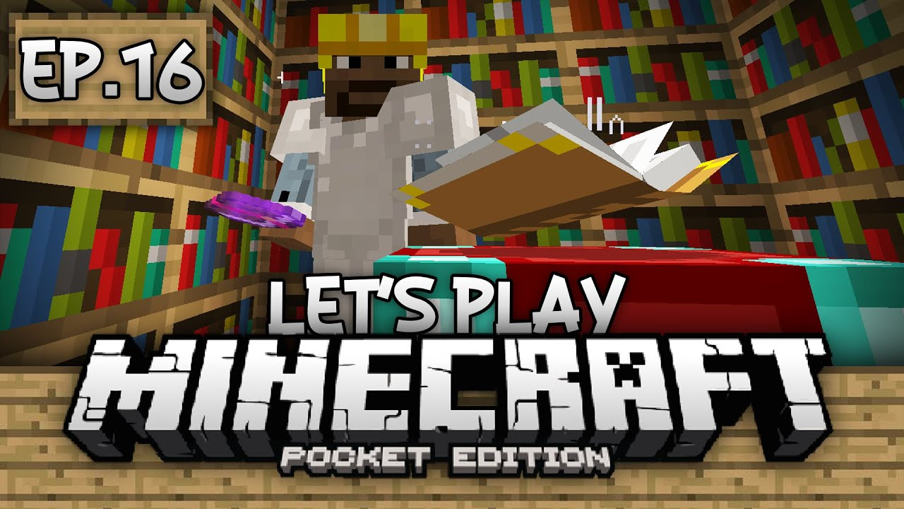 Survival Let's Play Ep  16 - Enchanting & Enchanted Books!!! - Minecraft PE  (Pocket Edition)