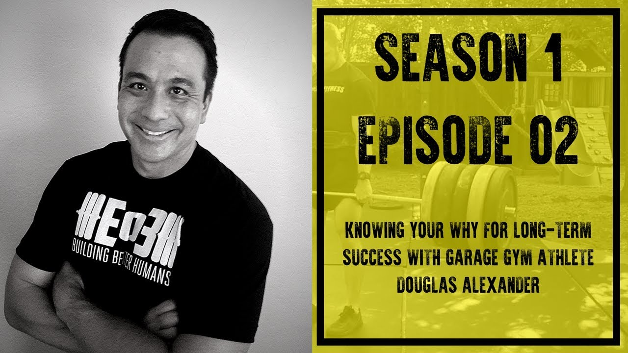 Knowing your why for long term success with garage gym athlete