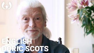 WIKITONGUES David speaking Doric Scots and English