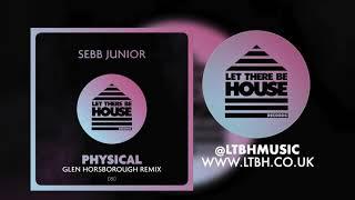 Play Physical (Glen Horsborough Remix)