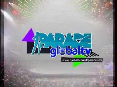 Parade GlobalTV | Sabtu3Desember2011| get ur free invitation