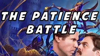 The Patience Battle