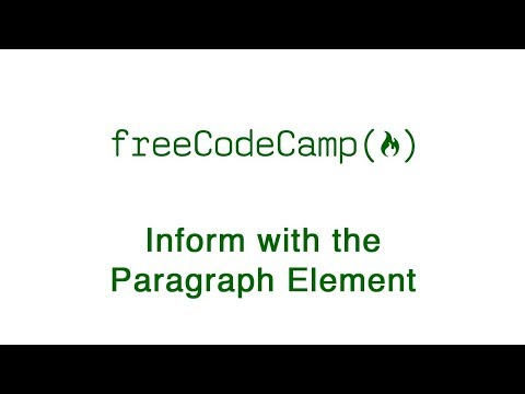 Basic HTML And HTML5: Inform With The Paragraph Element | FreeCodeCamp