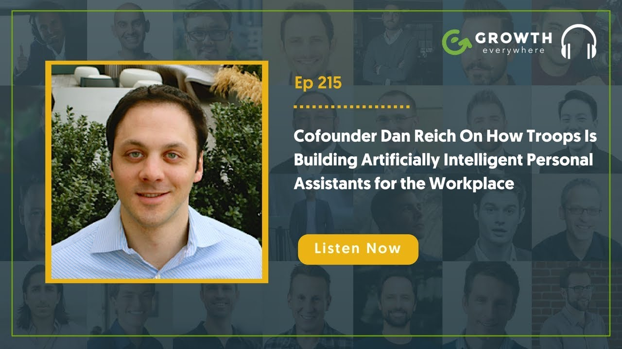 dan reich on how troops is building artificially intelligent personal assistants for the. Black Bedroom Furniture Sets. Home Design Ideas
