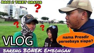 Ngakak Bonek Jaman Milineal Embongan Vlog Feat BU Fans TV Bagiin tiket di Luar Stadion GBT