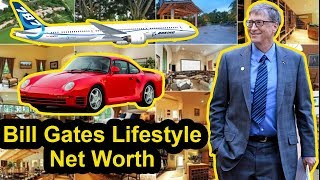 Bill Gates Lifestyle Wife Life  Story Net Worth Luxurious Cars House Airplane