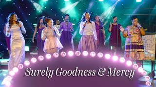 Women In Praise - Surely Goodness & Mercy