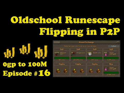 [OSRS] Oldschool Runescape Flipping in P2P [0 - 100M] - Episode #16 - GLOVES OF DARKNESS ARE INSANE!