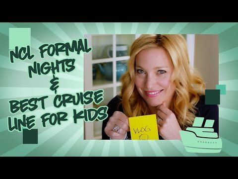 NCL Formal Nights And Best Cruise Line For Kids