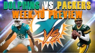 Miami Dolphins Vs Green Bay Packers Week 10 Preview
