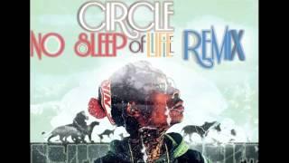 No Sleep Circle of Life Remix