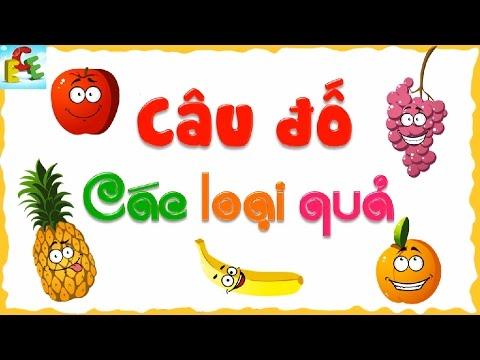 Câu đố vui thông minh cho bé các loại trái cây hoa quả phát triển tư duy trẻ mầm non
