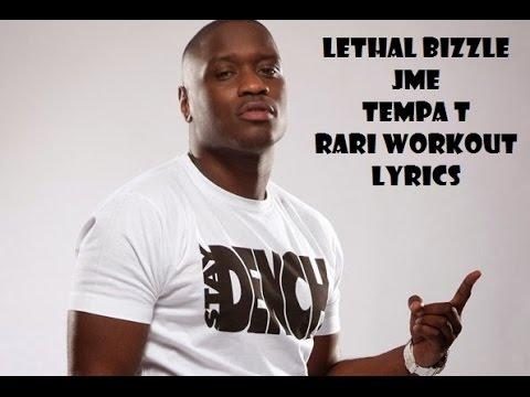 Rari Workout Lyrics - Lethal Bizzle ft JME & Tempa T