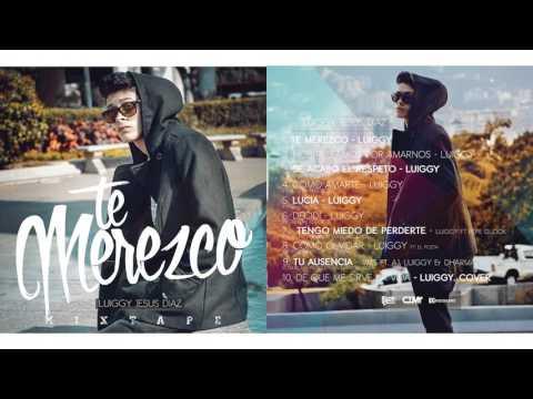 1 - Te merezco - Luiggy (Prod. CTM Records)