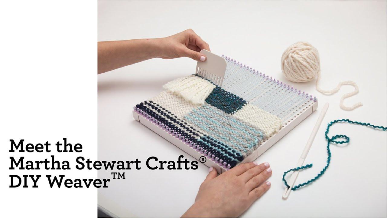 Meet The Martha Stewart Crafts Diy Weaver Tm