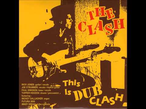 The Clash - This Is DUB Clash (Full Album)