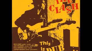 The Clash - This Is DUB Clash (Full Album)