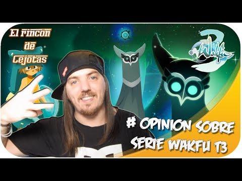 [DOFUS] Opinión acerca de la serie Wakfu S3