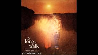 Tango with lions - A long walk (2013)