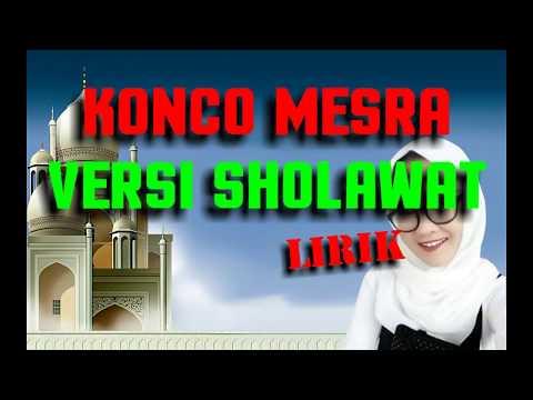 Konco Mesra Versi Sholawat ~ Lirik