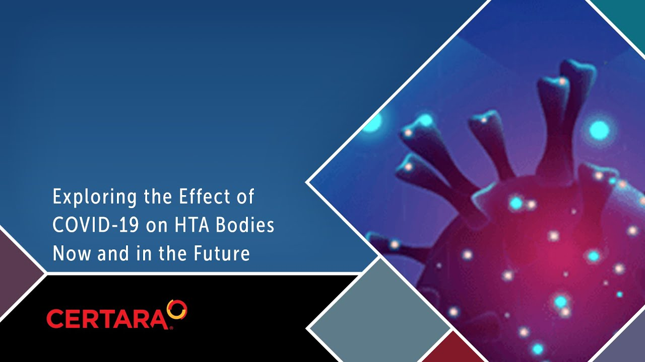 Exploring the Effect of COVID-19 on HTA Bodies Now and in the Future