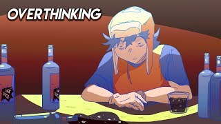 Overthinking (Animation)