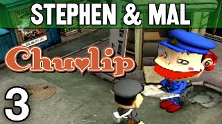 "Chulip #3 - ""Teach Me About Love!"""