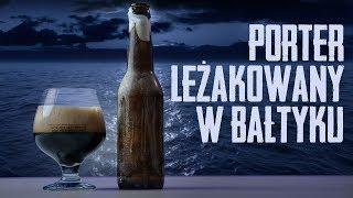 Porter leżakowany w Bałtyku