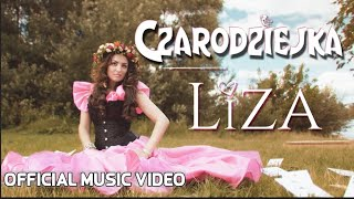 Liza - Czarodziejka (Official Music Video)