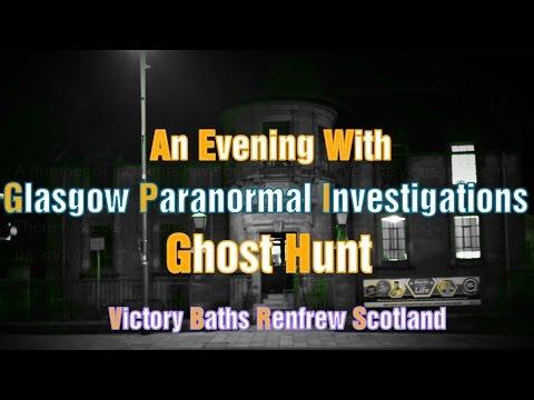 Victory Baths Renfrew Paranormal Investigation